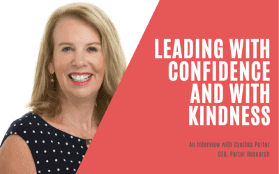 Leading with Confidence and with Kindness