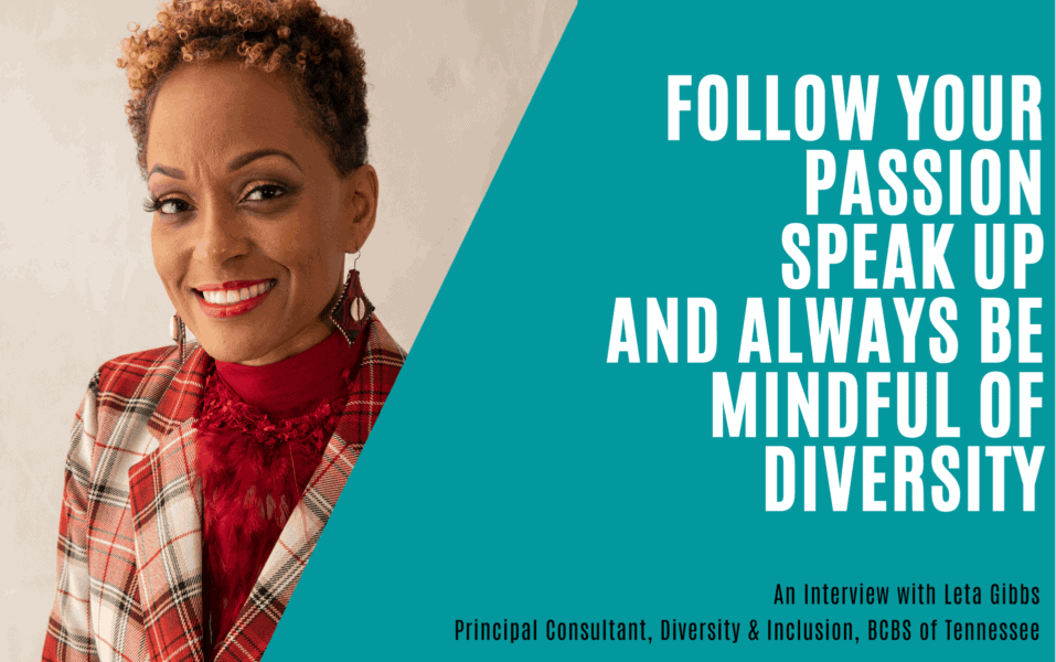 A5 Insight Article Image: Follow Your Passion, Speak Up and Always Be Mindful of Diversity - An Interview with Leta Gibbs